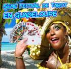 Photo : FESTIVAL DE TAROT GUADELOUPE 2017