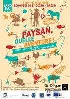 """""""Expo-Jeu"""" Paysan, Quelle Aventure !"""