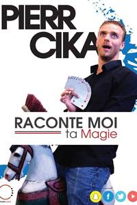 Spectacle - Raconte Moi Ta Magie
