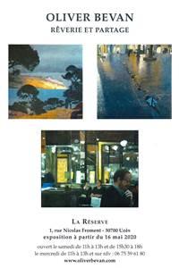 Exposition Oliver Bevan - Rêverie et Partage