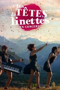 """Les Mardi Live de la Salamandre : """"Les Têtes de Linette"""""""