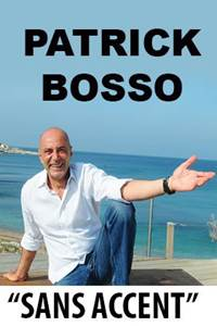 """One Man Show Patrick Bosso """"Sans accent"""""""