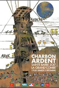 Charbon Ardent - Ste Barbe 2017