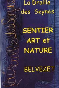 Fête d'ouverture Sentier Art et nature