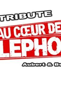 """Concert """"Tribute to Téléphone"""""""