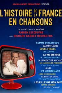 Spectacle : L'histoire de la France en Chansons