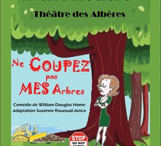 "Albères Theater: ""Do not cut my branches"""